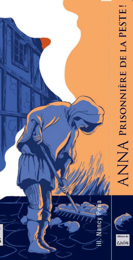 ANNA prisonnière de la peste !