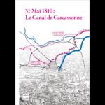 31 mai 1810 Le Canal de Carcassonne