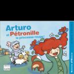 Arturo et Pétronille, la princesse rouge